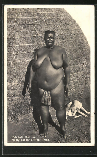 AK This Zulu chief is rarely absent at Meal Times, afrikanische nackte Frau