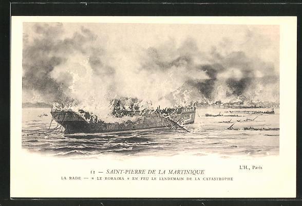 AK Saint-Pierre de la Martinique, Le Roraima en Feu le Lendemain de la Catastrophe, Vulkanausbruch, Schiffswrack
