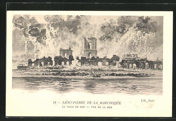 AK Saint-Pierre de la Martinique, La Ville en Feu - Vue de la Mer, Vulkanausbruch