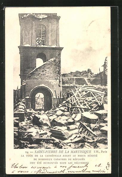 AK Saint-Pierre de la Martinique, La Tour de la Cathèdrale ayant le Mieux Rèsistè, Vulkan