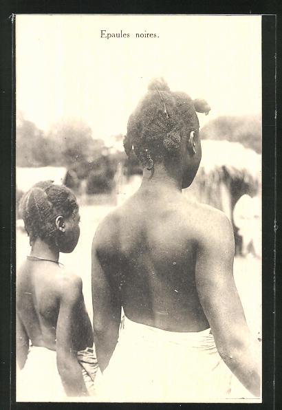 AK Epaules noires, afrikanische Volkstypen mit toller Frisur