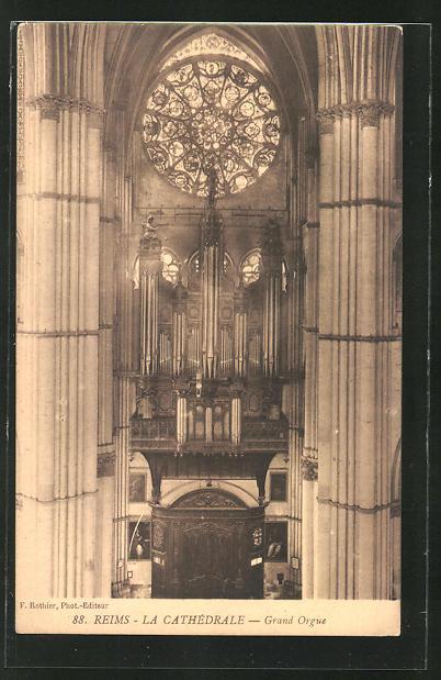 AK Reims, La Cathèdrale - Grand Orgue, Orgel