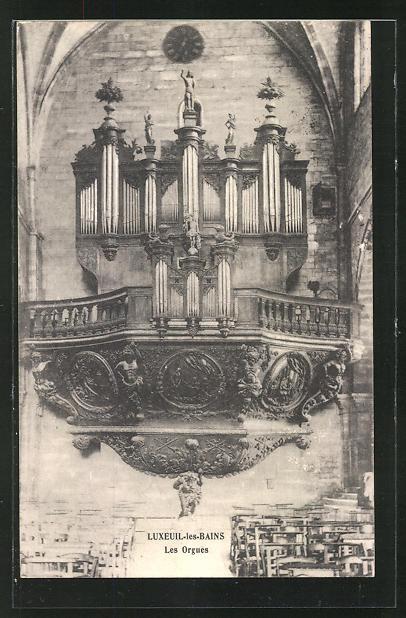 AK Luxeuil-les-Bains, Les Orgues, Orgel 0