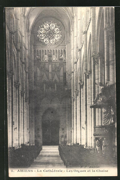 AK Amiens, La Cathèdrale-Les Orgues et la Chaire, Orgel