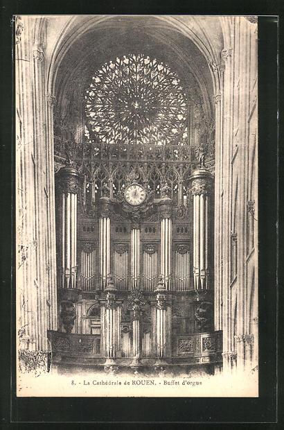 AK Rouen, La Cathèdrale-Buffet d' orgus, Orgel 0