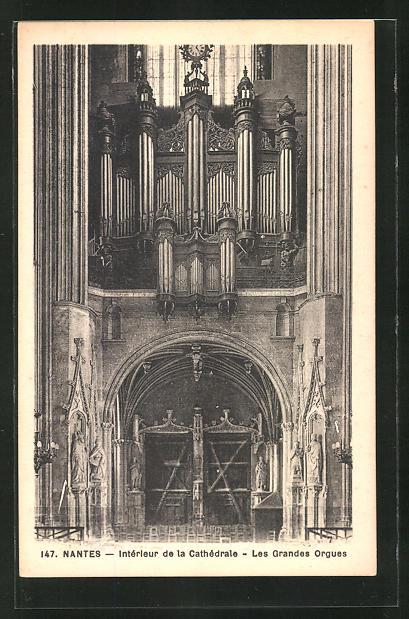 AK Nantes, Intèrieur de la Cathèdrale - Les Grandes Orgues, Orgel
