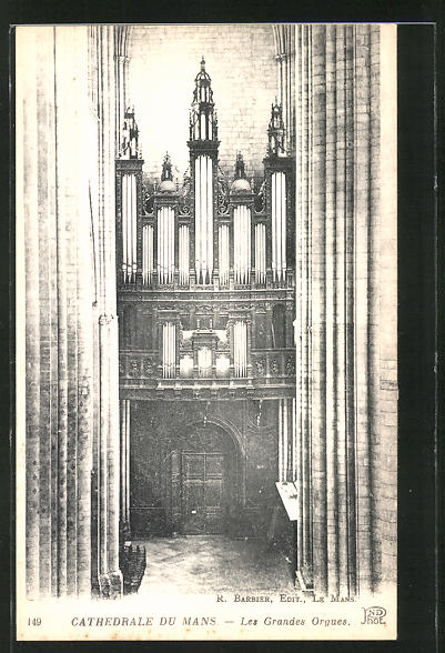 AK Cathedrale du Mans - Les Grandes Orgues, Orgel