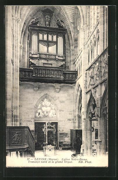 AK Lepine, Eglise Notre Dame-Transept nord et le grand Orgue, Orgel