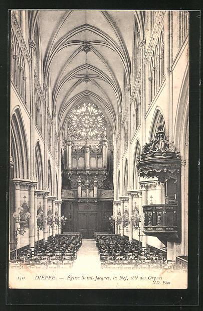 AK Dieppe, Èglise Saint Jaques, la nef cotè des Orgues, Orgel