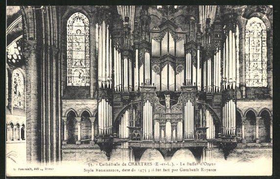 AK Chartres, La Cathedrale, Le Buffet d'Orgue, die Orgel