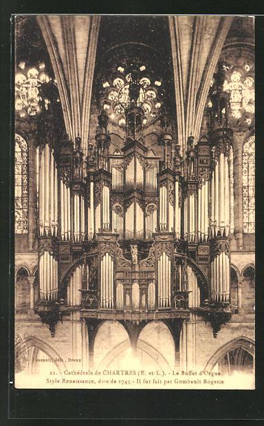 AK Chartres, La Cathedrale, Le Buffet d'Orgeu, die Orgel 0