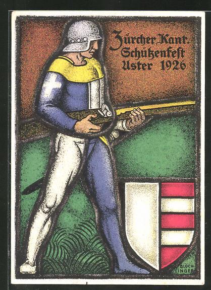 AK Uster, Zürcher Kant. Schützenfest 1926, Musketenschütze und Wappen 0