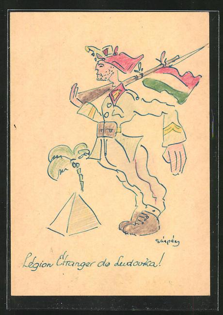 Künstler-AK Handgemalt: Soldat der Fremden-Legion mit geschulterten Gewehr, Pyramide im Hintergrund, Ganzsache 0