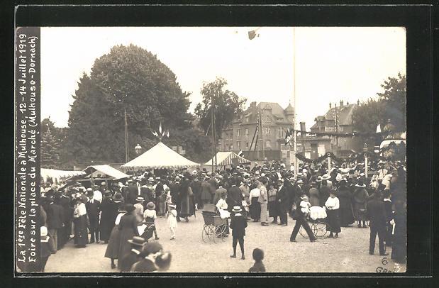 AK Mulhouse-Dornach, 1. Fete Nationale 1919, Foire sur la place du Marché 0