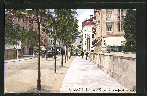 AK Villach, Blick in die Kaiser Franz Josef-Strasse 0