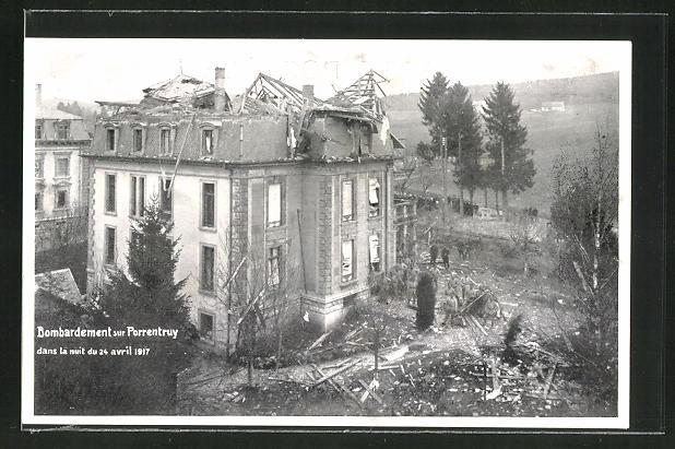 AK Porrentruy, Zerstörtes Haus nach Bombardement vom 24.4.1917 0