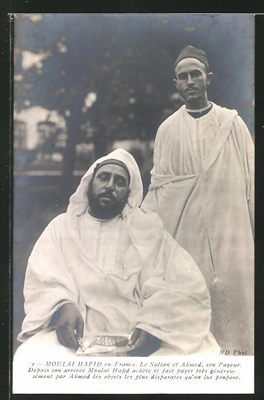 AK France, Moulai Hafid, Le Sultan et Ahmed, son Payeur