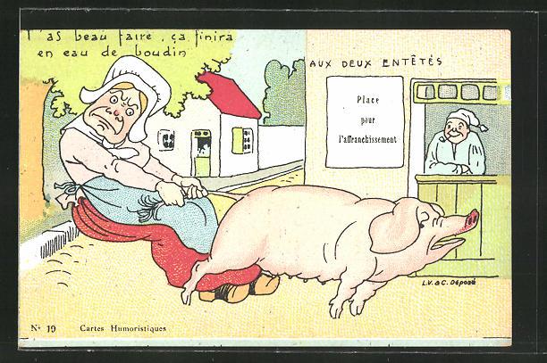 Künstler-AK Dame zieht einem Schwein am Schwanz