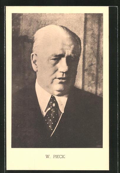 AK DDR-Propaganda, W. Pieck im Portrait