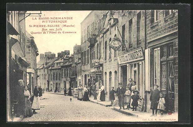 AK St-Pierre-Église, Hotel du Commerce, Rue aux Juifs