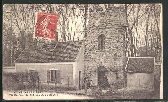 AK Ozoir-la Ferriere, Vieille Tour du Chateau de La Doutre