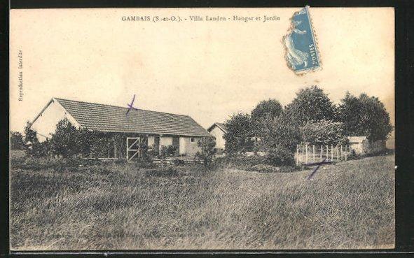 AK Gambais, Villa Landru, Hangar et Jardin