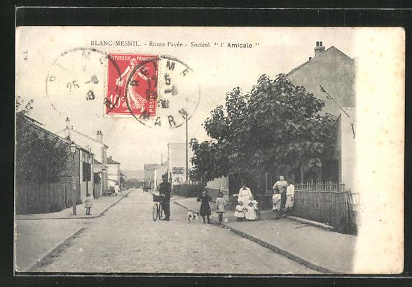 AK Blanc-Mesnil, Route Pavée, Société l'Amicale