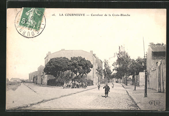 AK La Courneuve, Carrefour de la Croix-Blanche