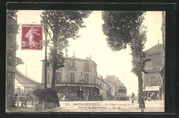 AK Romainville, La Place Carnot et la Rue de la Republique