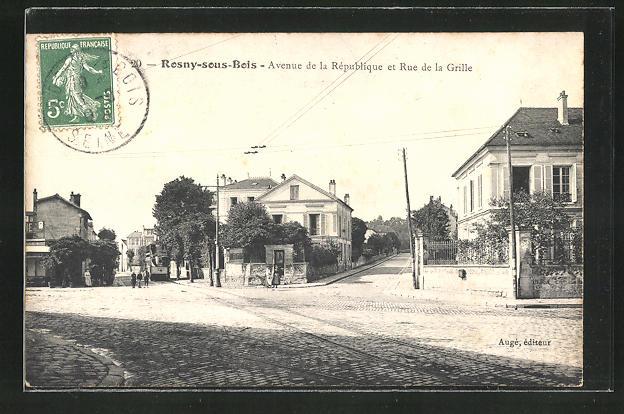AK Rosny-sous-Bois, Avenue de la Republique et Rue de la Grille