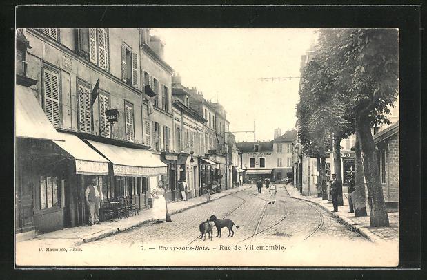 AK Rosny-sous-Bois, Rue de Villemomble, Strassenpartie