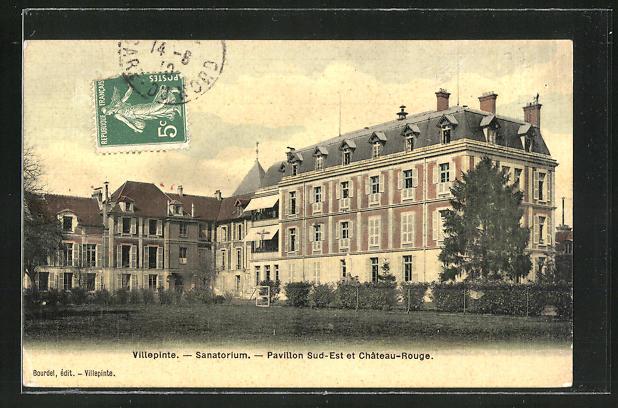 AK Villepinte, Sanatorium, Pavillon, Sud-Est et Chateau-Rouge