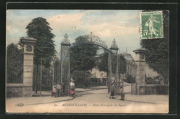 AK Aubervilliers, Porte Principale du Square 0
