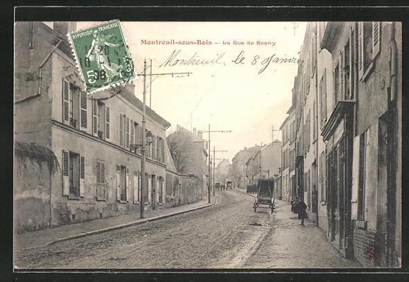 AK Montreuil-sous-Bois, La Rue de Rosny