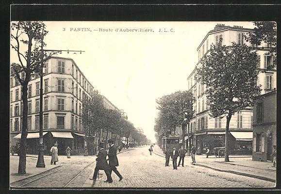 AK Pantin, Route d'Aubervilliers et Tramway