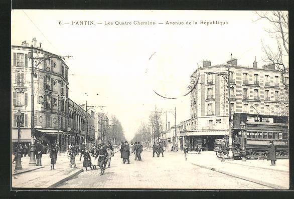 AK Pantin, Les Quatre Chemins, Avenue de la Republique