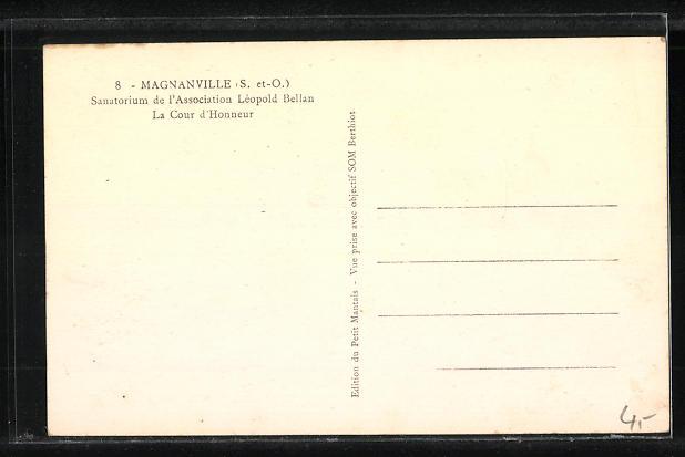 AK Magnanville, Sanatorium de l'Association Leopold Bellan, La Cour d'Honneur 1