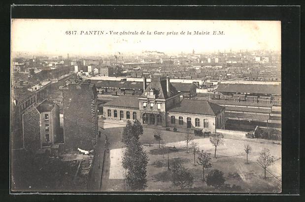 AK Pantin, Vue generale de la Gare prise de la Mairie, Bahnhof und Rathaus mit Blick über den Ort