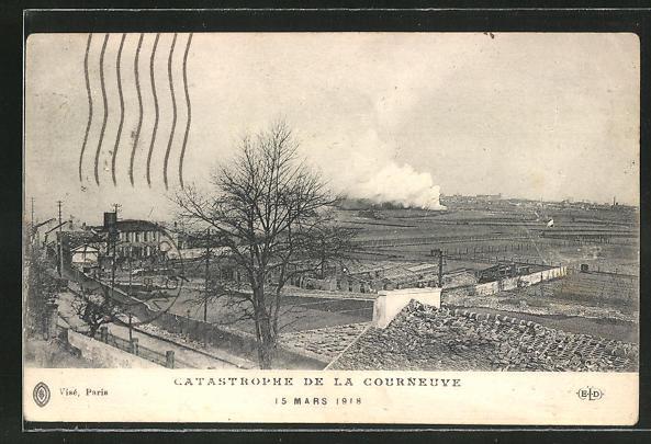 AK La Courneuve, La Catastrophe 1918