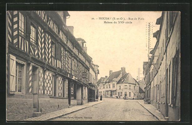 AK Houdan, Rue de Paris, Maison du XVI. siecle
