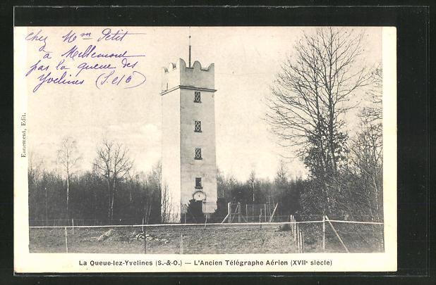 AK La Queue-lez-Yvelines, L'Ancien Telegraphe Aerien, XVIIe siecle 0