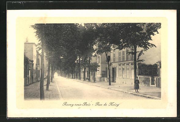 AK Rosny-sous-Bois, Rue de Noisy