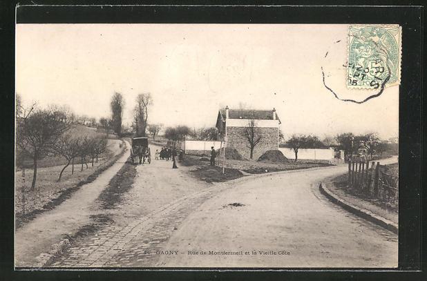 AK Gagny, Rue de Montfermeil et la Vieille Cote