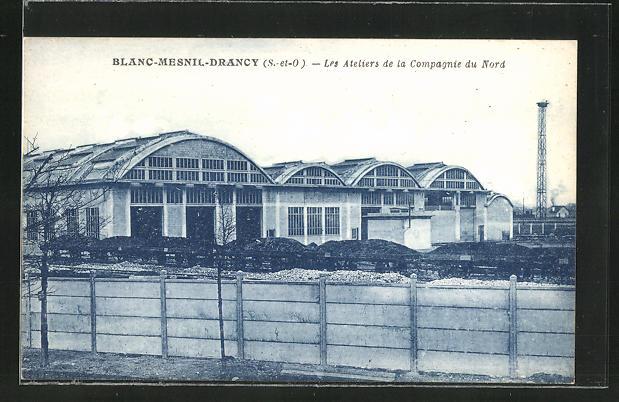 AK Blanc-Mesnil-Drancy, Les Ateliers de la Compagnie du Nord