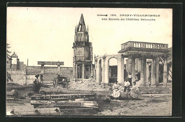 AK Gagny-Villemomble, Les Ruines du Chateau Detouche
