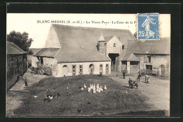 AK Blanc-Mesnil, Le Vieux Pays, La Cour, Bauernhof