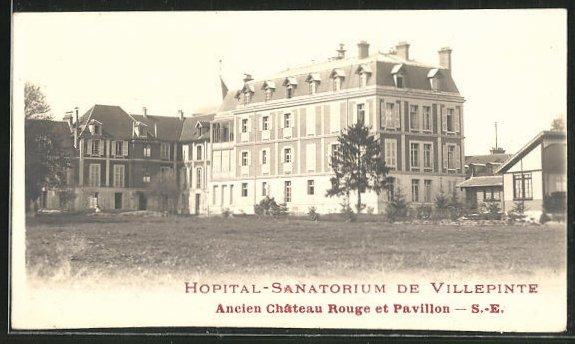 AK Villepinte, Hopital-Sanatorium, Ancien Chateau Rouge et Pavillon