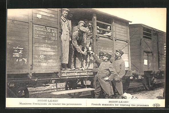 AK Noisy-le-Sec, Manieres Francaise de traiter les prisonniers, Deutsche Kriegsgefangene in der Militärbahn