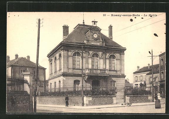 AK Rosny-sous-Bois, La Mairie, Sicht auf das Rathaus