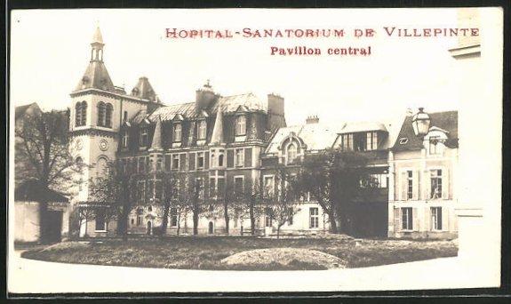 AK Villepinte, Hopital-Sanatorium, Pavillon central
